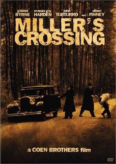#132 Miller's Crossing 1990 (Dir. Joel & Ethan Coen. With Gabriel Byrne, John Turturro, Marcia Gay Harden, Albert Finney)