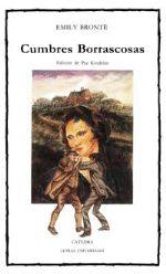 """Hoy en día se considera """"Cumbres Borrascosas"""" como una de las grandes novelas inglesas entre los clásicos de la literatura. En su época produjo un profundo asombro ante el espectáculo de una historia de amor tan apasionada, que al parecer rebasaba los límites impuestos por la moral ortodoxa reinante. Sus protagonistas, unos seres implacables con espíritus depravados, reflejan el temperamento de su autora, una nuchacha audaz y apasionada."""