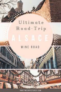 Road-Trip adventure on the Alsace Wine Route - In Between Pictures | inbetweenpictures.com