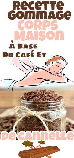 Recette Gommage Corps Maison À Base Du Café Et De Cannelle #gommage #café #cannelle