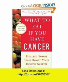 What to Eat if You Have Cancer (revised) Healing Foods that Boost Your Immune System (9780071473965) Maureen Keane, Daniella Chace , ISBN-10: 0071473963  , ISBN-13: 978-0071473965 ,  , tutorials , pdf , ebook , torrent , downloads , rapidshare , filesonic , hotfile , megaupload , fileserve