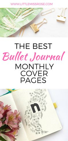 Here are some amazing ideas for a monthly cover page in your bullet journal. Each one has a difficulty level so you can decide if you want to try it for yourself in your bujo! www.littlemissrose.com