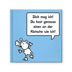 Geschenkbuch »KLATSCHE« http://shop.sheepworld.de/shop/nach-Produktwelt/Buecher-Kalender/Geschenkbuch-KLATSCHE.html