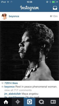 Beyoncé Updates Her Instagram Account 28.05.2014 - Maya Angelou