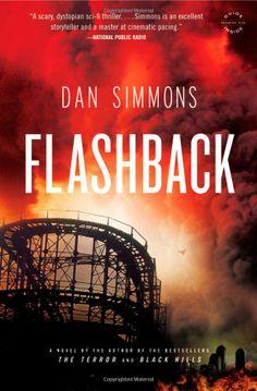 Flashback: Dan Simmons: 9780316006972: Amazon.com: Books