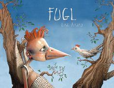 Lisa Aisato -cover for Fugl Lisa, Troll, Unique Art, Childrens Books, Illustrators, Brave, Book Art, Fairy Tales, Illustration Art