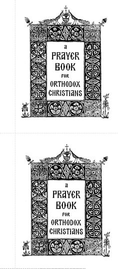 Orthodox Christian Prayer Book Pocket-Size--free printable. And some other Orthodox printable items, as well, it seems.