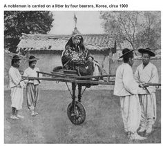 A nobleman is carried on a litter by four bearers, Korea, circa 1900.  Interesting historical photos {Part 15}
