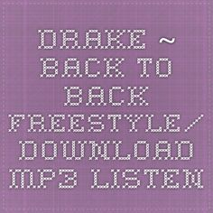 Drake ~ Back To Back Freestyle/ Download MP3- Listen