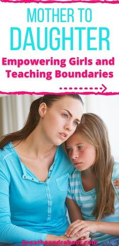 Mother to Daughter - empowering girls and teaching boundaries so she can build strong and healthy relationships. Love You Daughter Quotes, To My Daughter, Just Deal With It, Mother Daughter Relationships, Raising Daughters, Teen Art, Strong Girls, Our Girl, Big Picture