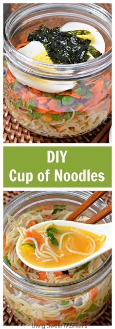 DIY Cup Of Noodles: Here's a DIY way to get your noodles fix while also upgrading it to be more delicious and packed with fresh ingredients. Easy and delish. More delicious soup recipes at livingsweetmoments.com via @Livingsmoments