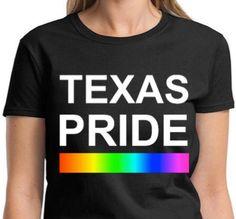 TEXAS PRIDE Lgbtq Pride T Shirt Equality Shirt by ALLGayTees