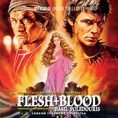 Flesh and Blood soundtrack | flesh+and+blood.jpg Movie sucked but the music was fantastic!