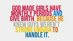 Boys quotes for girls, girl quotes, funny quotes, heads up, period problems Girls Period Quotes, Boys Quotes For Girls, Boy Quotes, Funny Quotes For Teens, True Quotes, Dance Quotes, Cocoa Beach, Funny Relatable Quotes, Funny Quotes About Life