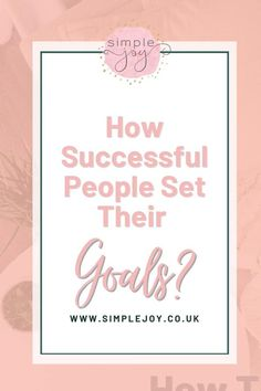 Do you feel as though your are never able to achieve your goals? Then download our workbook which walks you through step by step how to successfully achieve your goals using the SMART methodology! Simple Joy   Intentional Living Coach, Decluttering & Minimalism. Helping people find more joy & less overwhelm by decluttering their home & lives. #simplejoy #organisation #organiseyourlife #goalsetting Self Improvement Quotes, Personal Development Books, Time Management Tips, Achieve Your Goals, Self Discovery, Setting Goals, Successful People, Life Purpose