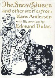 Edmund Dulac, Book Posters, Hans Christian, Snow Queen, Golden Age, Jessie, Mythology, Childrens Books, Illustrators