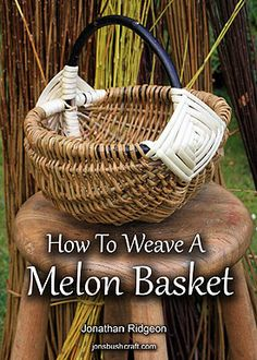 How To Weave A Melon Basket  E-book tutorial guide 3,50    £3.50