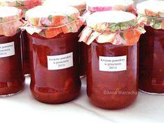 Krojone pomidory w przecierze - Wiem co jem Salsa, Jar, Treats, Wine, Bottle, Cooking, Food, Lasagna, Sweet Like Candy