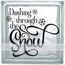 "Dashing through the snow Christmas Vinyl Decal Sticker for 8/"" block"