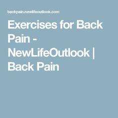 Exercises for Back Pain - NewLifeOutlook | Back Pain