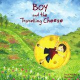 Free Kindle Book -  [Children's eBooks][Free] Boy and the Travelling Cheese