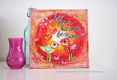 Canvas Let your heart be light by  Revlie Schuit  www.revlie.typepad.com  *** thanks for pinning me <3 ***