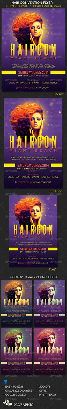 "Hair Convention  Flyer Template - $6.00 The Hair Convention Flyer Photoshop Template is a brilliantly colored flyer template for hair conferences, hair conventions, hair and fashion shows and networking events. The design has an modern warm feel to it. You can change colors easily by editing the included color options. The templates are easy to edit. All you need to do is, ""Edit, Save, Print"""