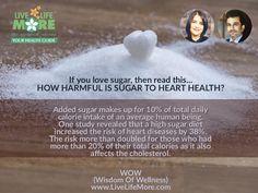 WOW (Wisdom Of Wellness) powered by www.LiveLifeMore.com #LiveLifeMore #Sugar #HealthyQuotes #DtPallaviJassal #DrSandeepJassal #WednesdayWisdom