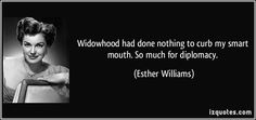 Widowhood had done nothing to curb my smart mouth. So much for ...