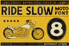 Ride Slow is the perfect duo font (sans serif and dingbats), with many different styles to suit all creative needs!...