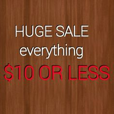HUGE SALE NEED EVERYTHING GONE Other