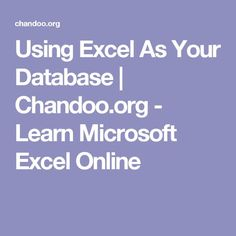 Using Excel As Your Database | Chandoo.org - Learn Microsoft Excel Online