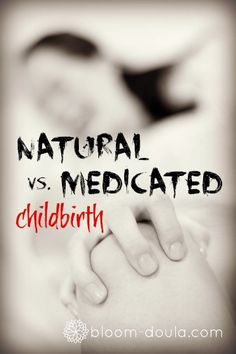 After reading this I'm so glad I had a natural child birth!! Although it was not a planned unmedicated birth, it's how things happened with Sage and I wouldn't change it!