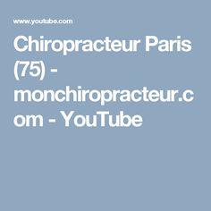 Chiropracteur Paris (75)  - monchiropracteur.com - YouTube