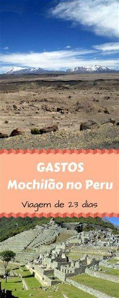 Que saber quando custa um mochilão de 23 dias por várias cidades do Peru?