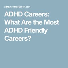 All careers have their pros and cons, but are some better for the ADHD brain than others? Eric investigates the best ADHD careers out there. Adhd Brain, Adhd Help, Adult Adhd, Executive Functioning, Best Careers, Higher Education, Counseling, Mindfulness, Mental Health