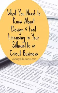 Personal Use? Commercial Use? Limited Commercial Use? Find out what these things mean in your Silhouette or Cricut Small Business - and learn why you must read the fine print - cuttingforbusiness.com