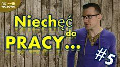 Niechęć do pracy Jak pokonać? #5 Dawid Jakub Kulas