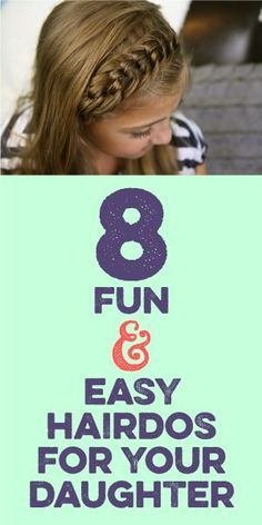 8 Fun & Easy Hairdos For Your Daughter! Easy Hairstyles For Long Hair, Little Girl Hairstyles, Trendy Hairstyles, Teenage Hairstyles, Wedding Hairstyles, Toddler Hairstyles, Modern Haircuts, Simple Hairdos, Short Haircuts