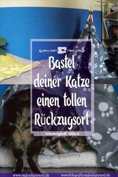 DIY: Wohntipi * (für Katzen und kleine Hunde) – Maloutainment | Do it yourself ; Basteln ; Möbelstück ; Einrichten ; Blog