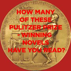 List of Pulitzer Prize winning books- good list to reference when I need something new to read