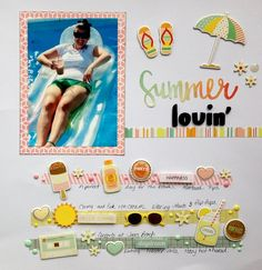 Summer Lovin'  By: Marianne 17 | 05-Sep-15    A direct scraplift from Nancy Damiano. I used Simple Stories product. Video too! https://youtu.be/Acg0ysHa2E0