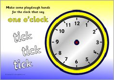 this may work too? perhaps even a blank timesheet and ask them to fill in different times.   tactile. ............ O'clock time playdough mats (words) (SB4902) - SparkleBox