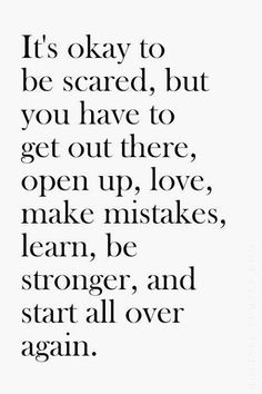 It's okay to be scared..