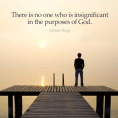 You have a purpose in, through and for God~<3