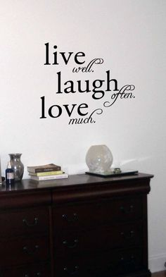 Live Well Laugh Often Love Much Vinyl Wall by designstudiosigns, $34.00