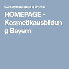 HOMEPAGE - Kosmetikausbildung Bayern