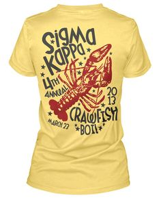 Sigma Kappa Crawfish Boil. Sounds like fun kappa delta www.greekt-shirtsthatrock.com