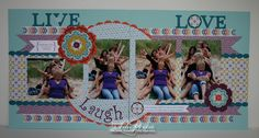 LW Designs: Live Laugh Love Layout using Sycamore Street DSP & Daydream Medallions