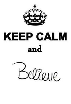 Believe....in you